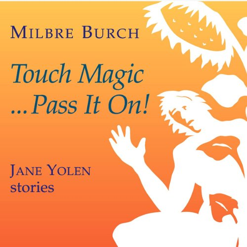Touch Magic...Pass It On! audiobook cover art