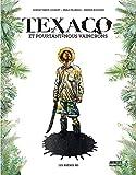 Texaco - Et pourtant nous vaincrons