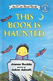 This Book Is Haunted (I Can Read Books: Level 1)