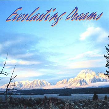 Everlasting Dreams