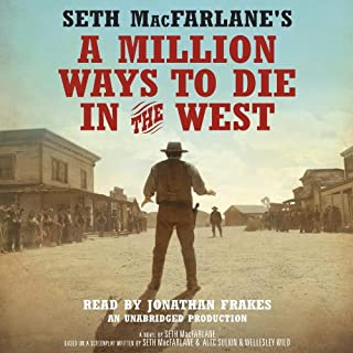 Seth MacFarlane's A Million Ways to Die in the West audiobook cover art