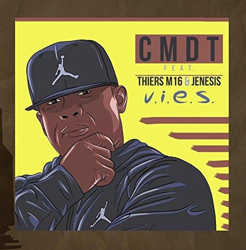 V.I.E.S (feat. THIERS M16 & JENESIS)