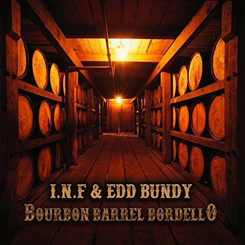 I.N.F & Edd Bundy