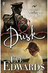 Dusk by Eve Edwards (2013-07-30) Paperback