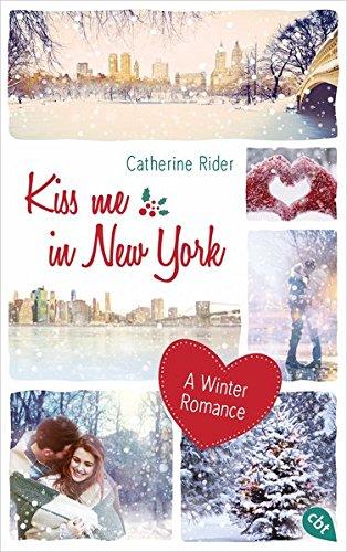 Kiss me in New York: A Winter Romance (Kiss Me-Reihe, Band 1)