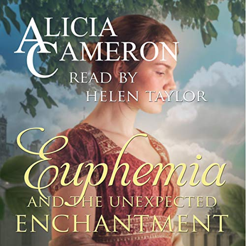 Euphemia and the Unexpected Enchantment Titelbild