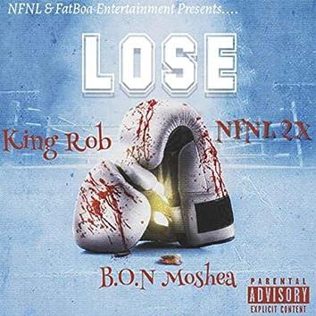 """Lose"" (feat. NFNL2X & B.O.N Moshea)"
