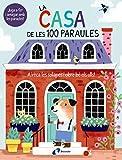 La casa de les 100 paraules (Catalá - A Partir De 0 Anys - Projecte De 0 A 3 Anys - Llibres...