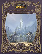 World of Warcraft - À la découverte d'Azeroth - Les royaumes de l'Est de Christie Golden