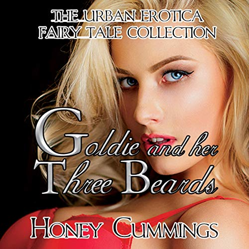 Goldie and Her Three Beards Audiobook By Honey Cummings cover art