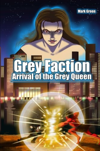 Grey Faction - Arrival of the Grey Queen: Manga Novel - A deal with the Devil will change everything...