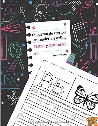 cuaderno de escribir aprender a escribir letras y numeros: Cuaderno de escribir para niños y adolescentes   actividades : aprender a escribir letras,...