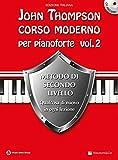 Corso moderno per pianoforte. Con CD Audio: 2