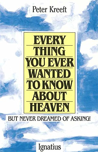 Everything You Ever Wanted To Know About Heaven (English Edition)