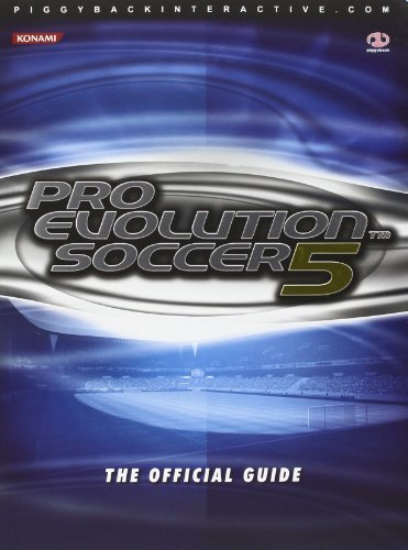 Pro Evolution Soccer: The Official Guide by Price, James, Mathieu, Daujam (2005) Paperback