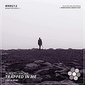 Trapped In Me (The Album)