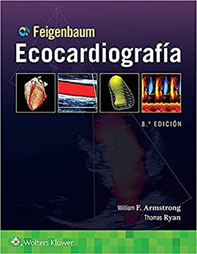 Feigenbaum. Ecocardiografía (Spanish Edition)
