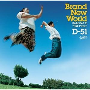 "BRAND NEW WORLD"""