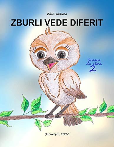 Zburli vede diferit (Școala de zâne Book 2) (Romansh Edition)