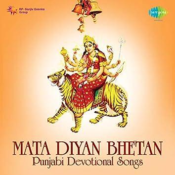 Mata Diyan Bhetan
