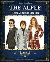 ギターソングブック THE ALFEE Single Collection 1974-2014 三人組 バンド
