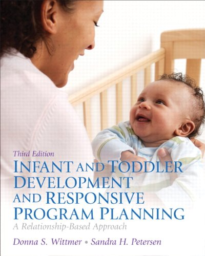 Infant and Toddler Development and Responsive Program Planning Plus Video-Enhanced Pearson eText -- Access Card Package