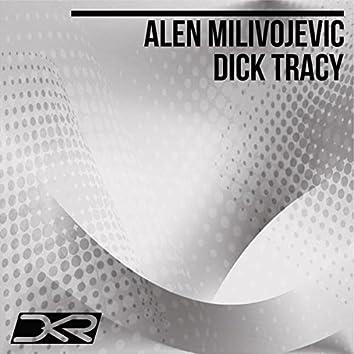 Dick Tracy (Original Mix)