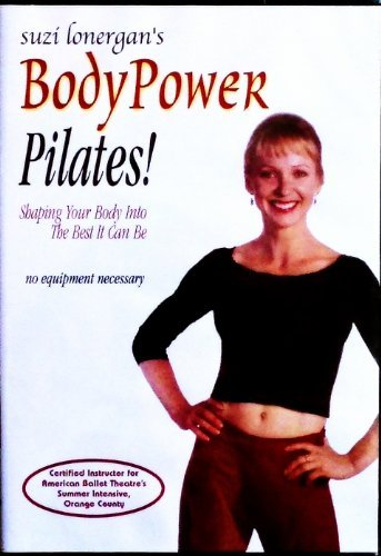 Suzi Lonergan's BodyPower Pilates! by Suzi Lonergan