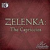 Zelenka: The Capriccios [Blu-ray Audio + CD]