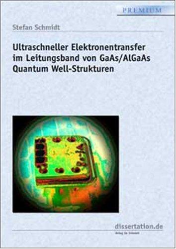 Ultraschneller Elektronentransfer im Leitungsband von GaAs/AlGaAs Quantum Well-Strukturen