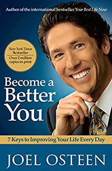 Paperback Become a Better You: 7 Keys to Improving Your Life Every Day Book
