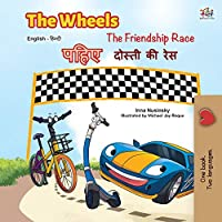 The Wheels -The Friendship Race (English Hindi Bilingual Book) (English Hindi Bilingual Collection)
