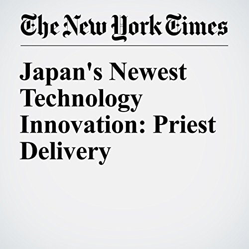 Japan's Newest Technology Innovation: Priest Delivery audiobook cover art