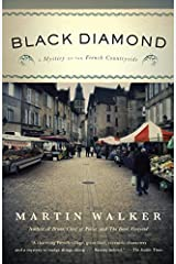Black Diamond: A Mystery of the French Countryside (Bruno Chief Of Police Book 3) Kindle Edition