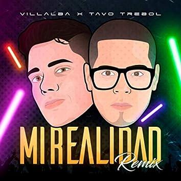 Mi Realidad (Remix) [feat. Tavo Trebol]