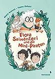 Flora Salmanteri und die Mini-Piraten Band 1 von Noora Kunnas