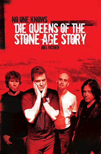 No One Knows: Die Queens of the Stone Age Story: The Unnofficial Story (German Edition)