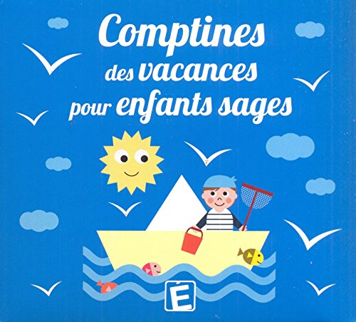 Comptines des Vacances pour Enfants Sages