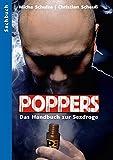 Poppers: Das Handbuch zur schwulen Sexdroge (German Edition)