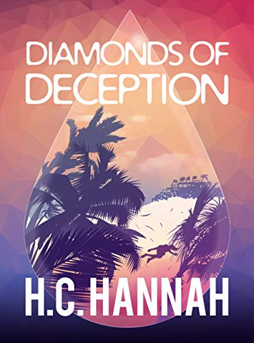 Diamonds Of Deception by [H.C. Hannah]