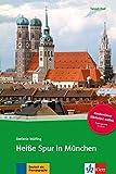 Heisse Spur in München - Klett (Ernst) Verlag,Stuttgart - 15/10/2015