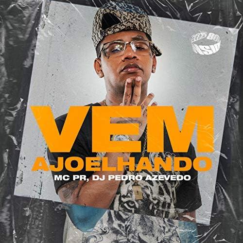 MC PR & Dj Pedro Azevedo