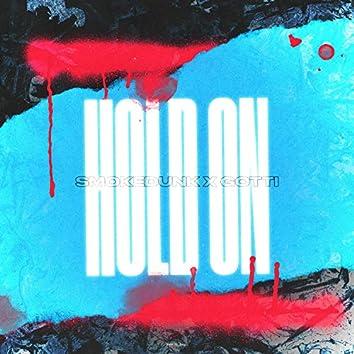 Hold On (Prod. By MADXDAMN)