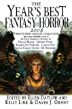 The Year's Best Fantasy and Horror 2008: 21st Annual Collection (Year's Best Fantasy & Horror (Paperback))