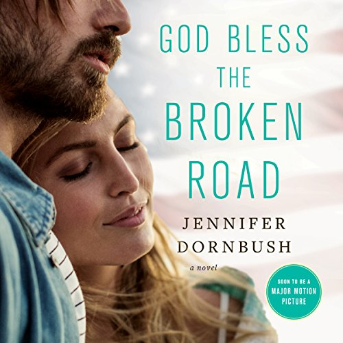God Bless the Broken Road audiobook cover art
