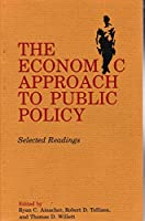 Economic Approach to Public Policy