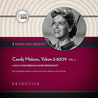 Candy Matson, Yukon 2-8209, Vol. 1 audiobook cover art