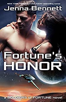 Fortune's Honor (Soldiers of Fortune Book 2) by [Jenna Bennett]