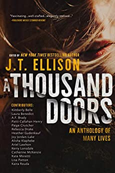 A Thousand Doors: An Anthology of Many Lives by [J.T. Ellison]