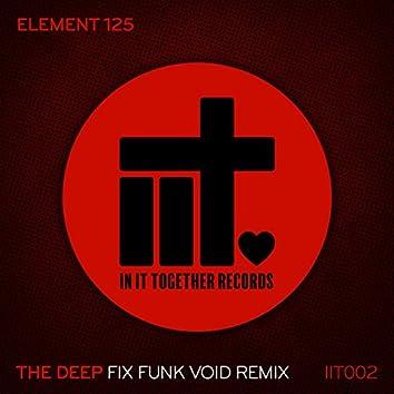 The Deep (Fix's Funk Void Remix)